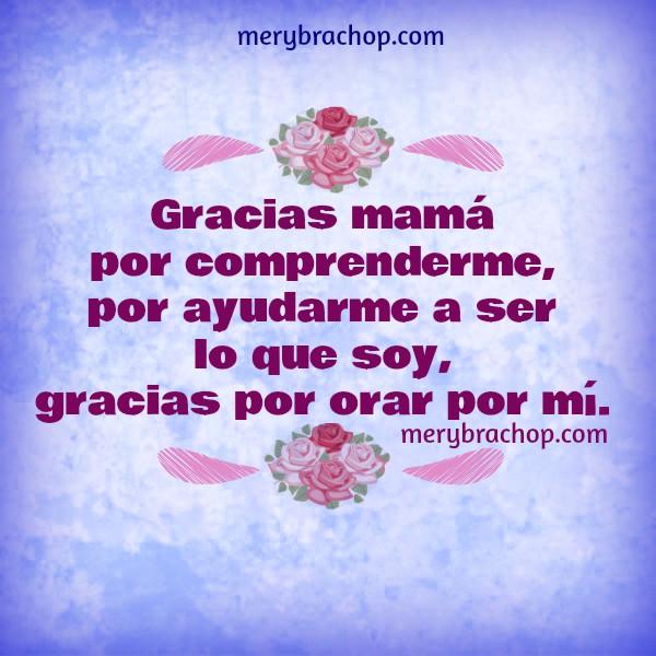 Día de las Madres 2017, Frases de agradecimiento a mamá, imágenes.