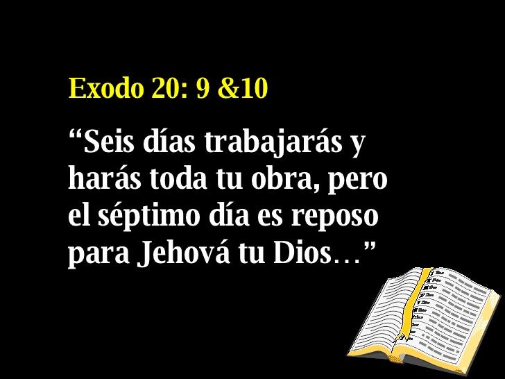 Exodos 20-9-10, Labor Day 2017, Versiculos de la Biblia para compartir