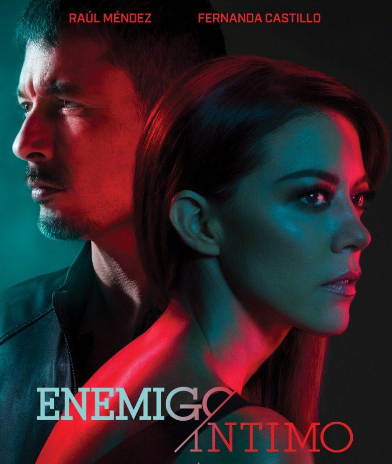 Serie-Enemigo Íntimo: Conoce a los actores y sus personajes, elenco, reparto