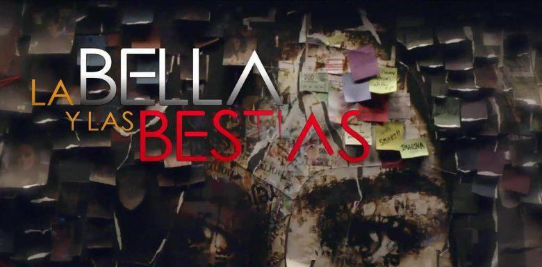 Serie-La Bella y Las Bestias : A qué hora empieza, Qupe Canal, Lives Tream