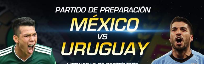 México vs. Uruguay, partido amistoso, juego, : Hora, Canal, Live Stream, internet, en linea,