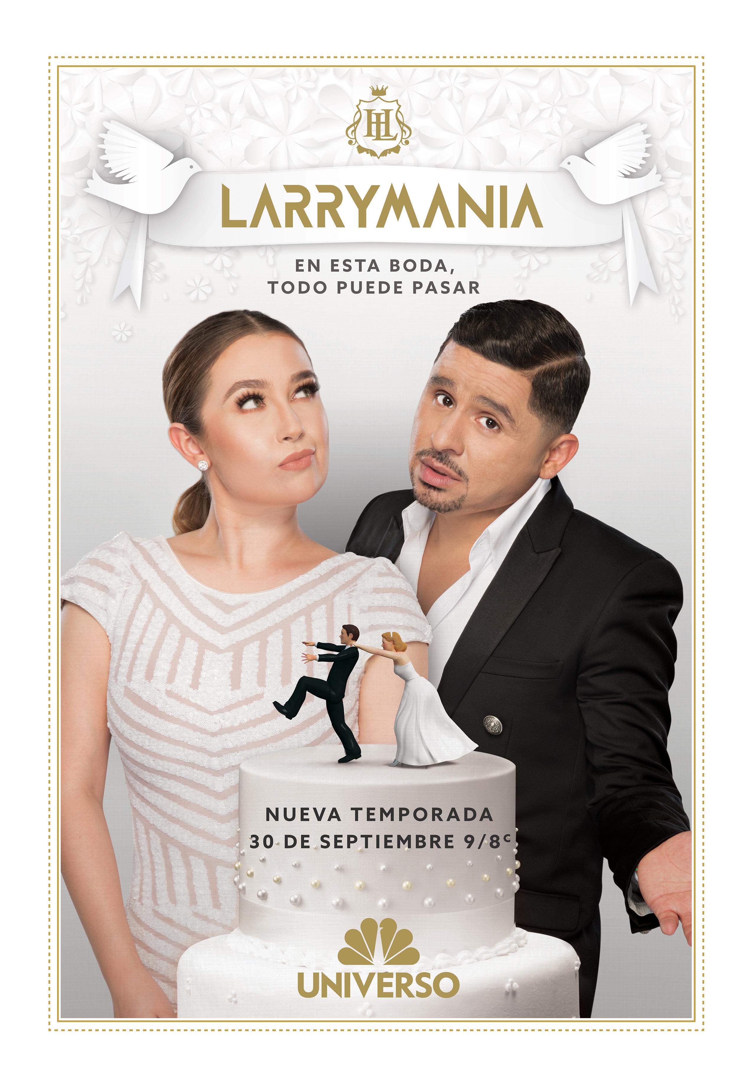Larrymania Temporada 7:¿A qué hora? ¿Qué canal? Live Stream, Internet, Online, Larry Hernández, Kenia Ontiveros