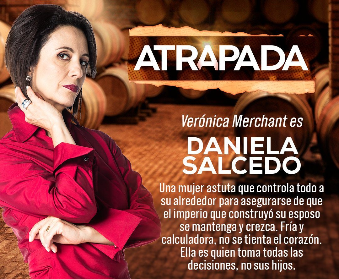 """""""ATRAPADA"""": Conoce los actores y sus personajes [FOTOS],reparto, elenco, Verónica Merchant"""