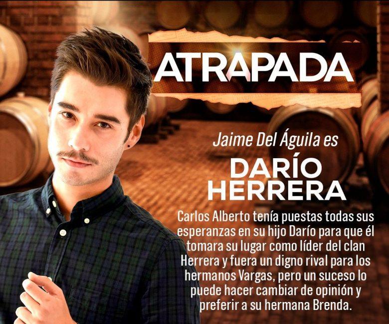 """""""ATRAPADA"""": Conoce los actores y sus personajes [FOTOS],reparto, elenco, Jaime del Aguila"""