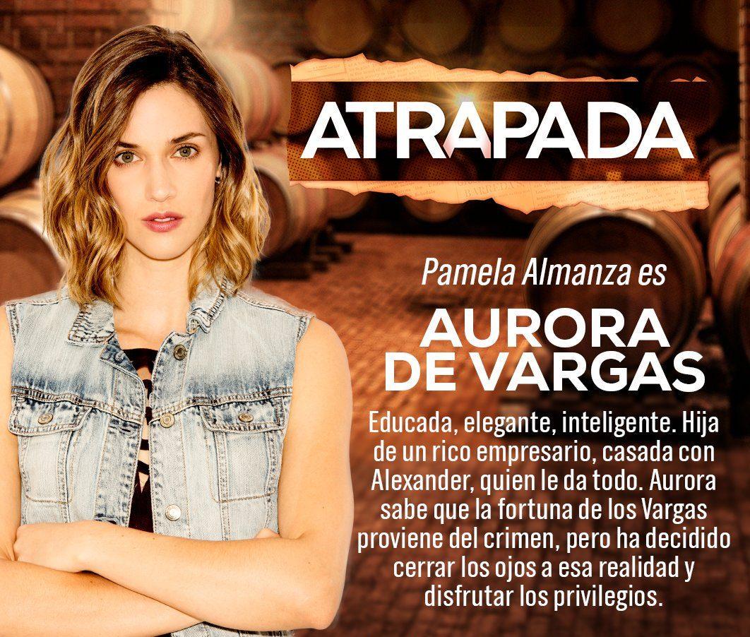 """""""ATRAPADA"""": Conoce los actores y sus personajes [FOTOS],reparto, elenco, Panela Almanza"""