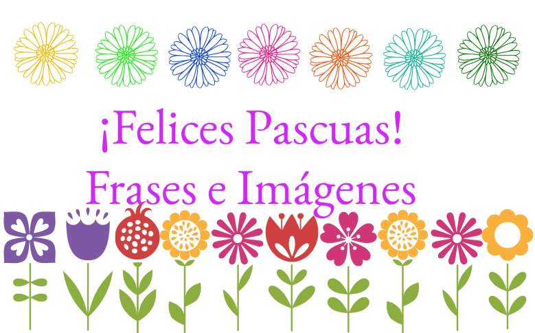 Felices Pascuas Frases