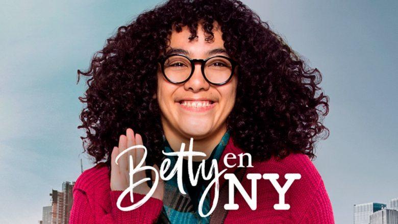 ¿Betty en New York transmite hoy? 18-19 de junio 2019
