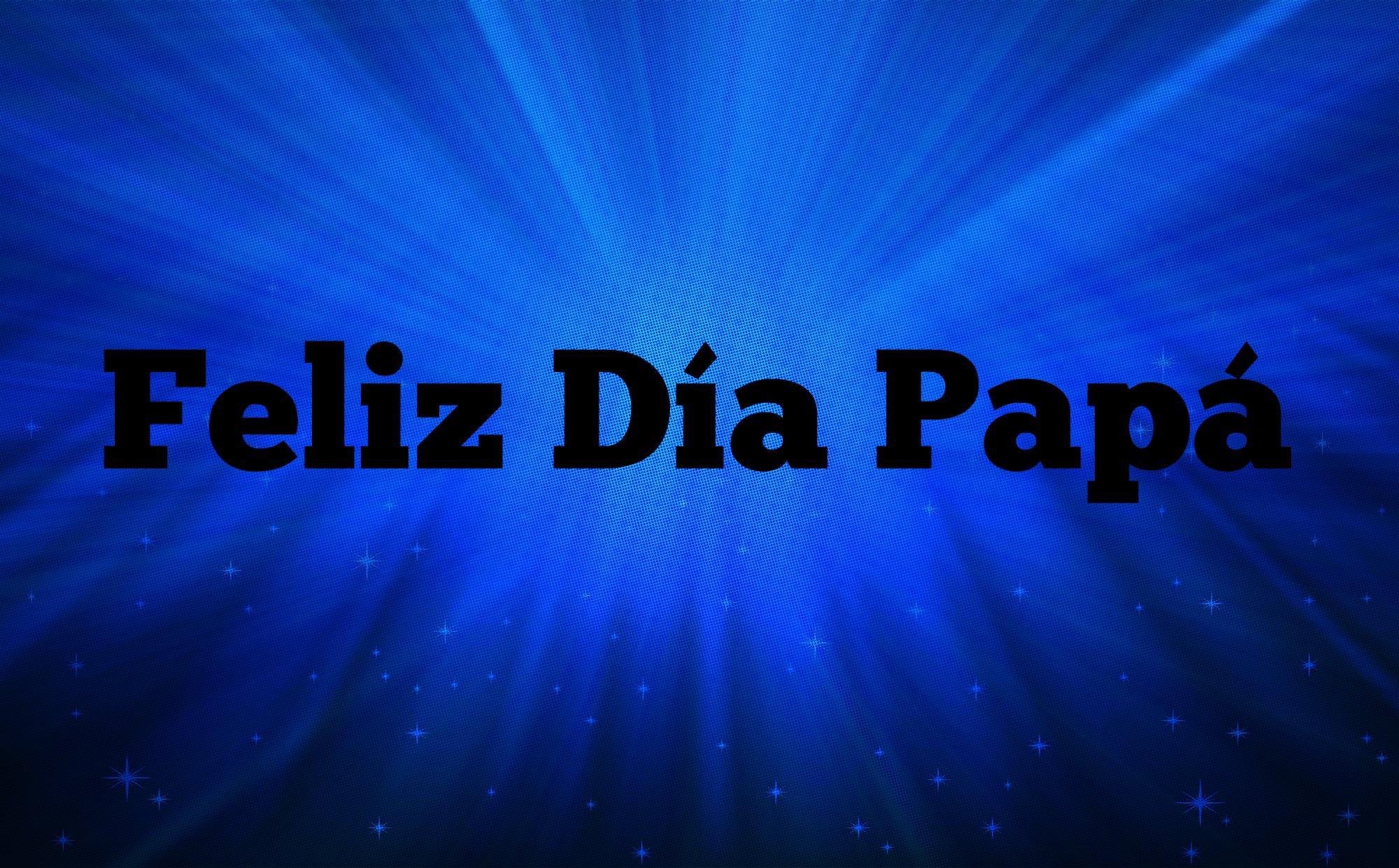 Feliz Día del Padre 2020: Imágenes para compartir | AhoraMismo.com