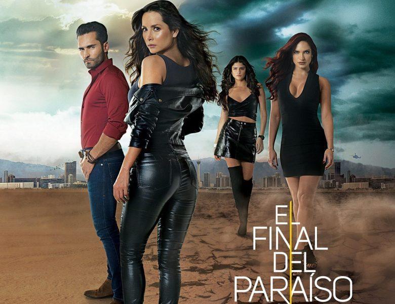 """""""El Final del Paraíso"""" estrena en Agosto: Hora y Canal, Carmen Villalobos"""