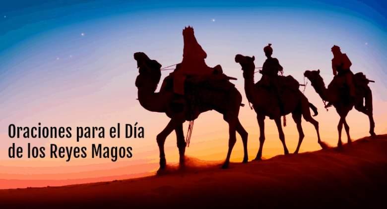 Oraciones y Rezos para el Día de los Reyes Magos 2020