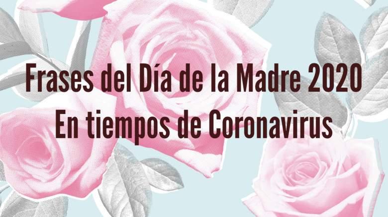 Frases del Dia de la Madre Cuarentena