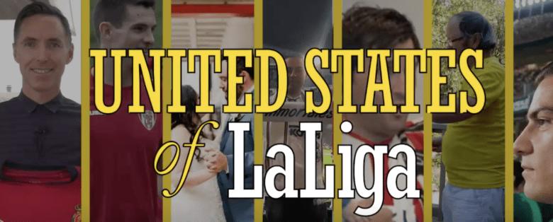 """""""United States of LaLiga"""""""