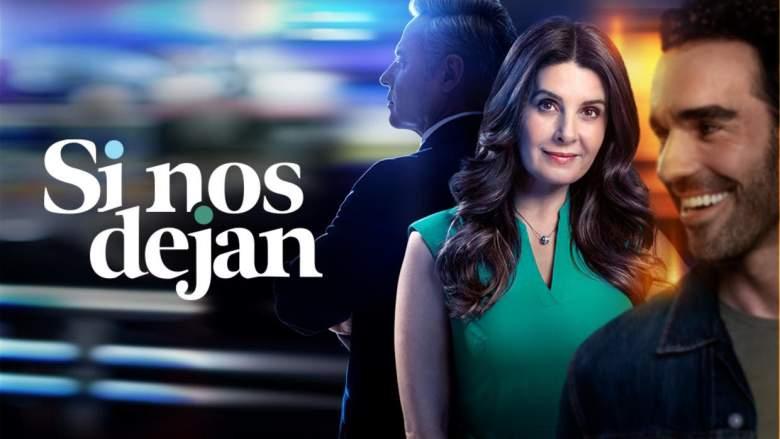 """""""Si nos dejan"""" en Univision: Fecha y Hora de estreno"""